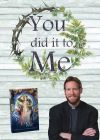 ALL - YOU DID IT TO ME: PUTTING MERCY INTO ACTION DVD | ShopMercy