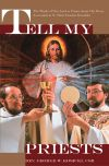Tell My Priests | ShopMercy