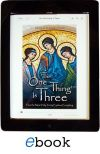 EBOOKS FOR KINDLE - THE 'ONE THING' IS THREE | ShopMercy