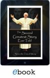EBOOKS FOR EREADERS - THE SECOND GREATEST STORY EVER TOLD | ShopMercy