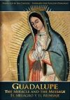 Guadalupe: The Miracle and the Message DVD | ShopMercy