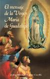 Mensaje de la Virgen Maria de Guadalupe | ShopMercy