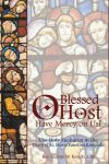 O Blessed Host | ShopMercy