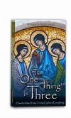 FR. JOSEPH'S BOOKSHELF - THE ONE THING IS THREE | ShopMercy