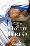 SAINTS - PRAYING WITH MOTHER TERESA | ShopMercy