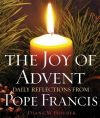 CHRISTMAS - THE JOY OF ADVENT: DAILY REFLECTIONS FROM POPE FRANCIS | ShopMercy