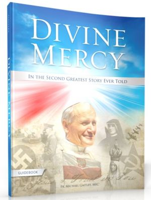 RELATED PRODUCTS -DIVINE MERCY IN THE SECOND GREATEST STORY EVER TOLD GUIDEBOOK | ShopMercy