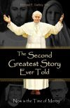 BOOKS - THE SECOND GREATEST STORY EVER TOLD | ShopMercy