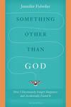 - SOMETHING OTHER THAN GOD | ShopMercy