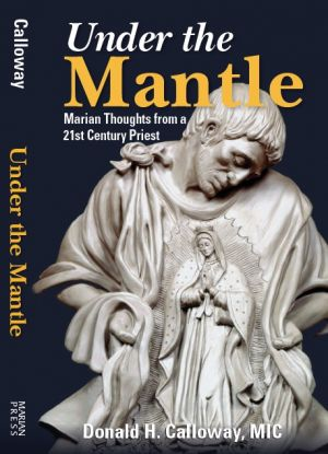 RELATED PRODUCTS -UNDER THE MANTLE: MARIAN THOUGHTS FROM A 21ST CENTURY PRIEST | ShopMercy