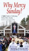 FOR YOUR PARISH & PASTOR - WHY MERCY SUNDAY | ShopMercy