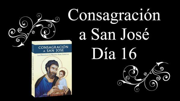 Consagración a San José día 16